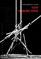 Teatr w krainie utopii