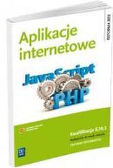 Aplikacje internetowe Podręcznik do nauki zawodu Kwalifikacja E.14.3