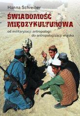 Świadomość międzykulturowa Od militaryzacji antropologii do antropologizacji wojska