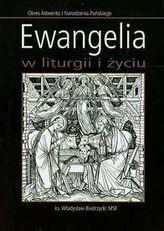 Ewangelia w liturgii i życiu