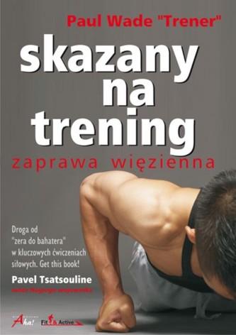 Skazany na trening