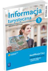 Informacja turystyczna Podręcznik do nauki zawodu technik obsługi turystycznej Część 1