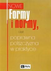 Formy i normy, czyli poprawna polszczyzna w praktyce