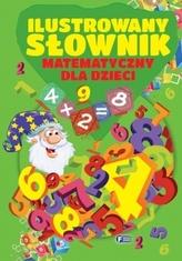 Ilustrowany słownik matematyczny dla dzieci