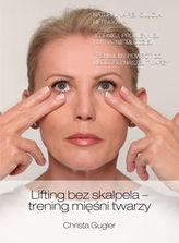Lifting bez skalpela trening mięśni twarzy