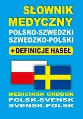 Słownik medyczny polsko-szwedzki szwedzko-polski + definicje haseł