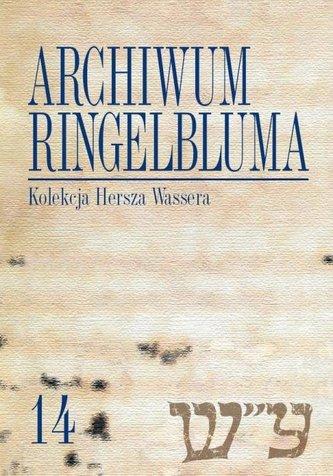 Archiwum Ringelbluma Konspiracyjne Archiwum Getta Warszawy Tom 14, Kolekcja Hersza Wassera