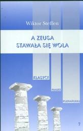 A Zeusa stawała się wola Z badań nad literaturą grecką