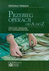 Przebieg operacji od A do Z