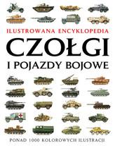 Czołgi i pojazdy bojowe Ilustrowana encyklopedia