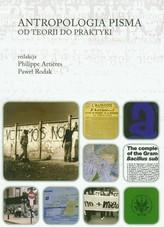 Antropologia pisma Od teorii do praktyki