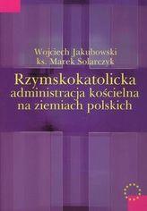 Rzymskokatolicka administracja kościelna na ziemiach polskich