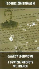 Gawędy legionowe 3 Dywizja Piechoty we Francji