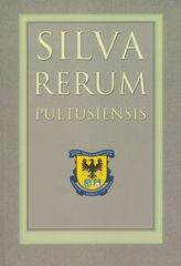 Silva Rerum Pultusiensis