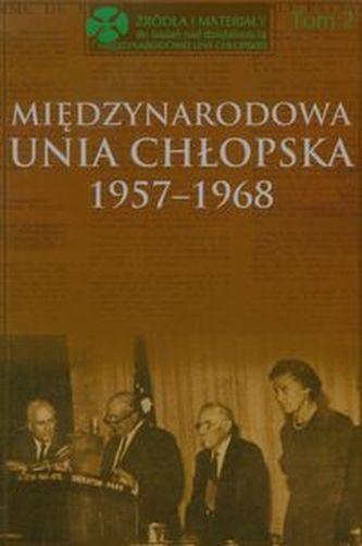 Międzynarodowa Unia Chłopska 1957-1968 Tom 2
