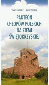 Panteon chłopów polskich na ziemi świętokrzyskiej