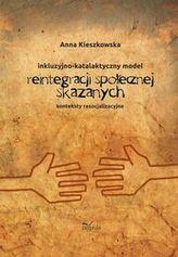 Resocjalizacja i prawo Inkluzyjno-katalaktyczny model reintegracji społecznej skazanych