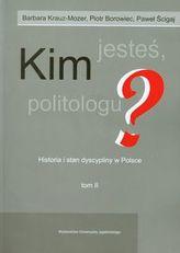 Kim jesteś politologu? Tom 2