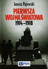 Pierwsza wojna światowa 1914-1918
