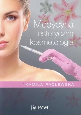 Medycyna estetyczna i kosmetologia