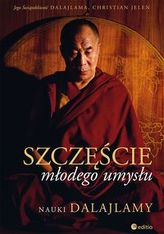 Szczęście młodego umysłu Nauki Dalajlamy