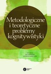 Metodologiczne i teoretyczne problemy kognitywistyki