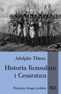 Historia Konsulatu i Cesarstwa Tom III cz. 1