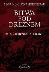 Bitwa pod Dreznem. 26-27 sierpnia 1813 roku