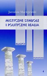 Mistyczne symbole i polityczne realia Tom 4