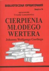 Biblioteczka Opracowań Cierpienia młodego Wertera Johanna Wolfganga Goethego