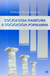 Socjologia naukowa a socjologia popularna Tom 22