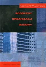 Podstawy organizacji budowy