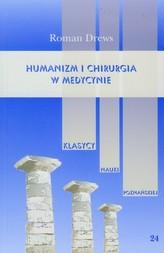 Humanizm i chirurgia w medycynie