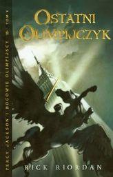 Ostatni olimpijczyk Percy Jackson i bogowie olimpijscy Tom 5