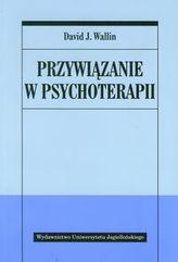 Przywiązanie w psychoterapii