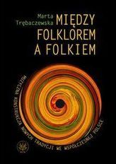 Między folklorem a folkiem