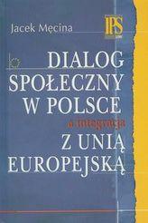 Dialog społeczny w Polsce a integracja z Unią Europejską