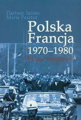 Polska Francja 1970-1980