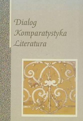 Dialog Komparystyka Literatura