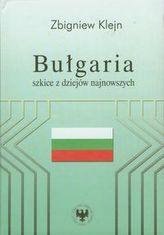 Bułgaria Szkice z dziejów najnowszych