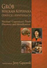 Grób Mikołaja Kopernika Odkrycie i identyfikacja