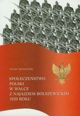 Społeczeństwo Polski w walce z najazdem bolszewickim 1920 roku