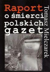 Raport o śmierci polskich gazet