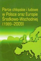 Partie chłopskie i ludowe w Polsce oraz Europie Środkowo-Wschodniej 1989-2009