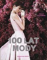 100 lat mody
