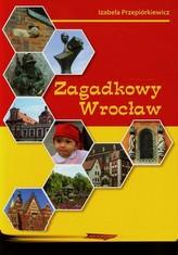 Zagadkowy Wrocław