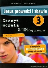 Jezus prowadzi i zbawia 3 Zeszyt uczniaz płytą DVD W drodze do Emaus