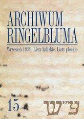 Archiwum Ringelbluma. Konspiracyjne Archiwum Getta Warszawy, Tom 15, Wrzesień 1939. Listy kaliskie.