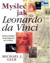 Myśleć jak Leonardo da Vinci