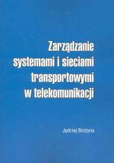 Zarządzanie systemami i sieciami transportowymi w telekomunikacji